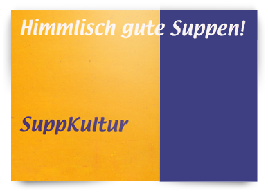 SuppKultur - Himmlisch gute Suppen!